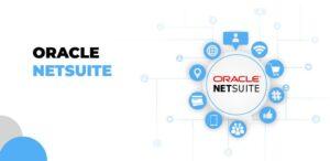 Conheça as principais vantagens da Oracle NetSuite para a sua empresa